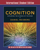 Cognition: Exploring the Science of the Mind (Paperback)