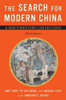The Search for Modern China: A Documentary Collection (Paperback)