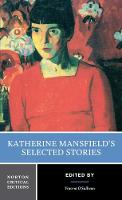 Katherine Mansfield's Selected Stories - Norton Critical Editions (Paperback)