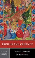 Troilus and Criseyde - Norton Critical Editions (Paperback)