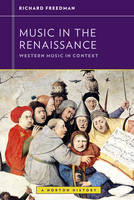 Music in the Renaissance - Western Music in Context: A Norton History (Paperback)