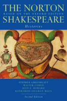 The Norton Shakespeare: Based on the Oxford Edition: Histories (Paperback)