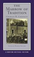 The Marrow of Tradition - Norton Critical Editions (Paperback)