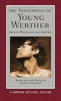 The Sufferings of Young Werther - Norton Critical Editions (Paperback)