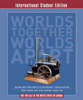 Worlds Together, Worlds Apart: A History of the World: From 1000 CE to the Present (Paperback)