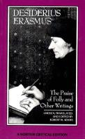 The Praise of Folly and Other Writings - Norton Critical Editions (Paperback)