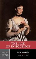 The Age of Innocence - Norton Critical Editions (Paperback)