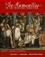 The The Humanities in the Western Tradition: The Humanities in the Western Tradition Ancient to Medieval Volume 1 (Paperback)