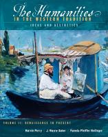 The Humanities in the Western Tradition: Idea and Aesthetics, Volume II: Renaissance to Present (Paperback)