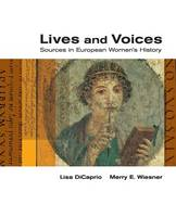 Lives and Voices: Sources in European Women's History (Paperback)