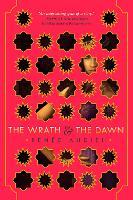 The Wrath & the Dawn - The Wrath and the Dawn 1 (Hardback)
