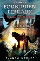 The Fall of the Readers: The Forbidden Library: Volume 4 - The Forbidden Library 4 (Hardback)