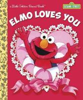Elmo Loves You (Sesame Street) (Board book)