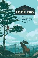 Look Big: And Other Tips for Surviving Animal Encounters of All Kinds (Paperback)
