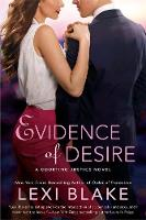 Evidence Of Desire: A Courting Justice Novel (Paperback)