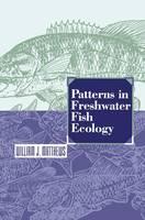 Patterns in Freshwater Fish Ecology (Hardback)