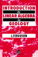Introduction to Linear Algebra in Geology (Paperback)