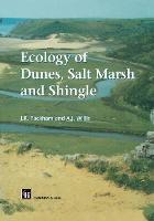 Ecology of Dunes, Salt Marsh and Shingle (Hardback)