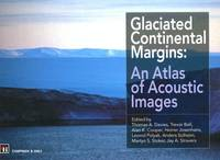 Glaciated Continental Margins: An Atlas of Acoustic Images (Hardback)