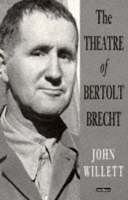 The Theatre of Bertolt Brecht - Plays and Playwrights (Paperback)