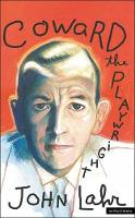 Coward: The Playwright - Biography and Autobiography (Paperback)