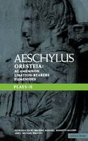 """Aeschylus Plays: """"The Oresteia"""", """"Agamemnon"""","""" The Libation-bearers"""" and """"The Eumenides"""" v. 2 - Classical Dramatists (Paperback)"""