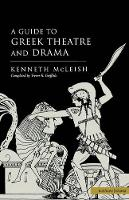 Guide to Greek Theatre and Drama - Plays and Playwrights (Paperback)