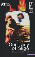 Our Lady of Sligo - Modern Plays (Paperback)