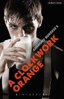 "A ""Clockwork Orange"": Play with Music - Modern Plays (Paperback)"