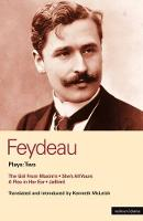 """Feydeau Plays: """"The Girl from Maxim's""""; """"She's All Yours""""; """"A Flea in Her Ear""""; """"Jailbird"""" v. 2 - World Classics (Paperback)"""