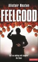 Feelgood - Modern Plays (Paperback)