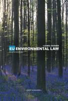 EU Environmental Law University Edition