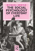 The Social Psychology of Everyday Life (Paperback)