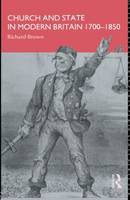 Church and State in Modern Britain 1700-1850 (Paperback)