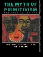 The Myth of Primitivism (Paperback)