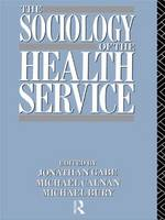 The Sociology of the Health Service (Paperback)