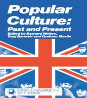 Popular Culture: Past and Present (Paperback)