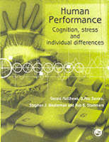 Human Performance: Cognition, Stress and Individual Differences (Paperback)