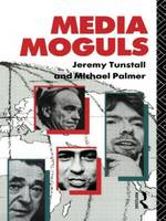 Media Moguls - Communication and Society (Paperback)