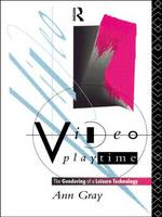 Video Playtime: The Gendering of a Leisure Technology - Comedia (Paperback)