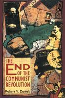 The End of the Communist Revolution (Paperback)