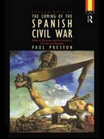 Coming of the Spanish Civil War (Paperback)