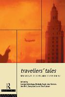 Travellers' Tales: Narratives of Home and Displacement - FUTURES: New Perspectives for Cultural Analysis (Paperback)