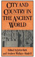 City and Country in the Ancient World - Leicester-Nottingham Studies in Ancient Society (Paperback)