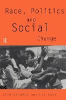 Race, Politics and Social Change (Paperback)
