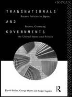 Transnationals and Governments: Recent policies in Japan, France, Germany, the United States and Britain (Hardback)
