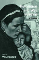 Revolution and War in Spain, 1931-1939 (Paperback)