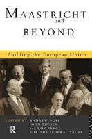 Maastricht and Beyond: Building a European Union (Paperback)