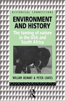 Environment and History: The taming of nature in the USA and South Africa - Historical Connections (Paperback)