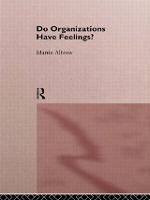 Do Organizations Have Feelings? (Paperback)